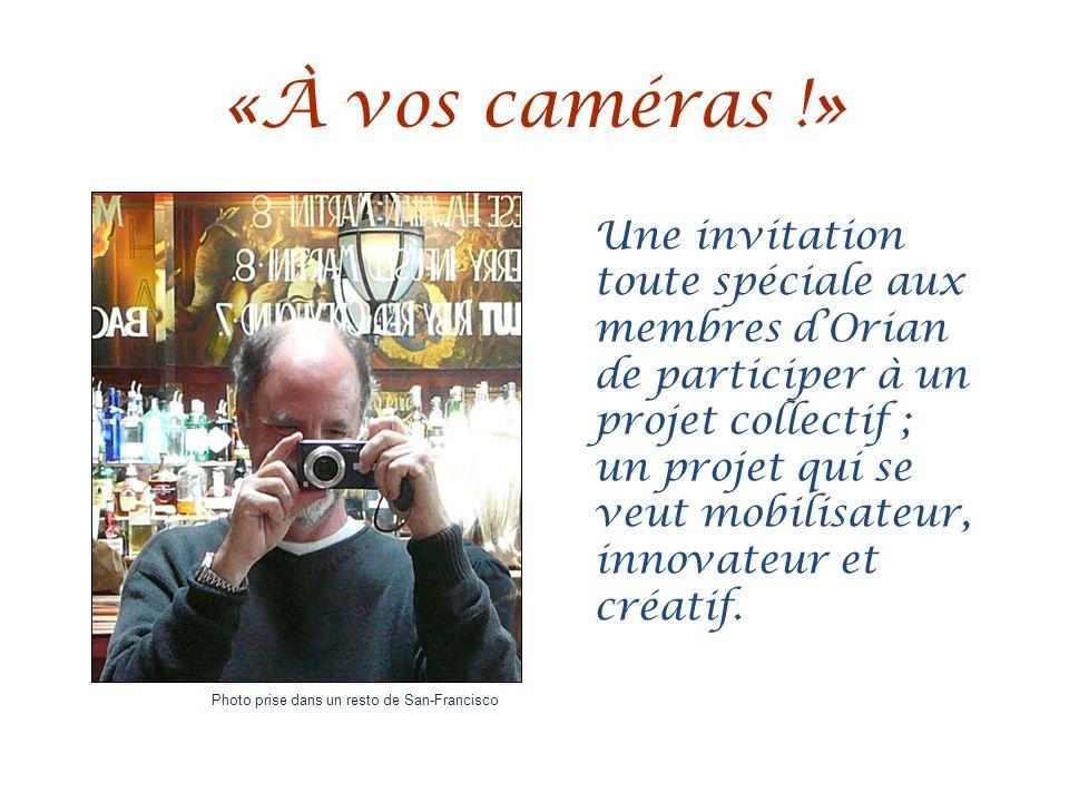 «À vos caméras !» Une invitation toute spéciale aux membres d'Orian de participer à un projet collectif ; un projet qui se veut mobilisateur, innovateur et créatif.