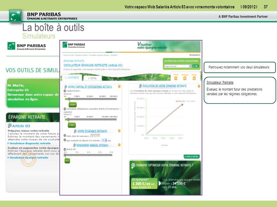 Votre espace Web Salariés Article 83 avec versements volontairesI 09/2012 I37 M.
