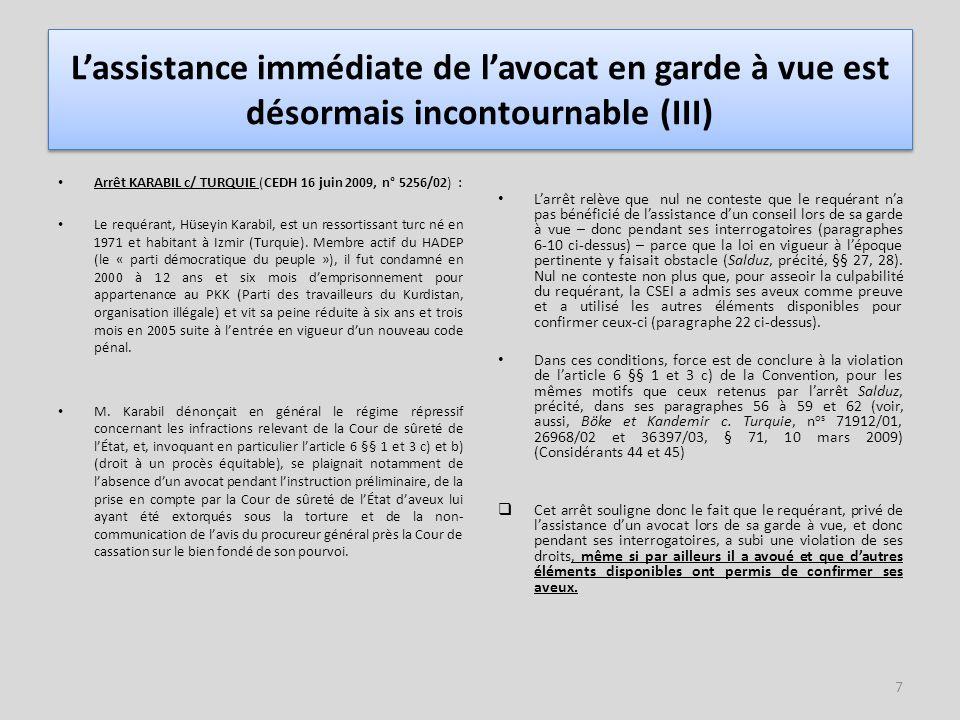 8 L'assistance immédiate de l'avocat en garde à vue est désormais incontournable (IV) Arrêt MEHMET ALI HAYHAN c/ TURQUIE (CEDH, 3 novembre 2009, n° 20406/05 (cf.