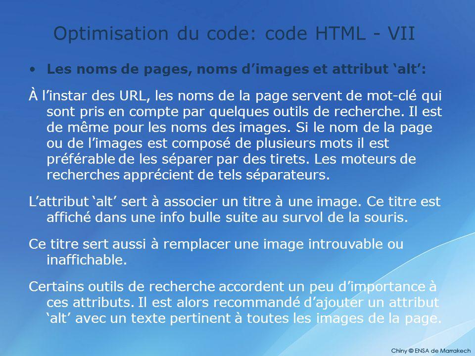 Optimisation du code: code HTML - VII Les noms de pages, noms d'images et attribut 'alt': À l'instar des URL, les noms de la page servent de mot-clé q