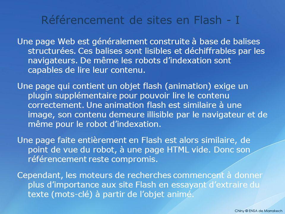Référencement de sites en Flash - I Une page Web est généralement construite à base de balises structurées. Ces balises sont lisibles et déchiffrables