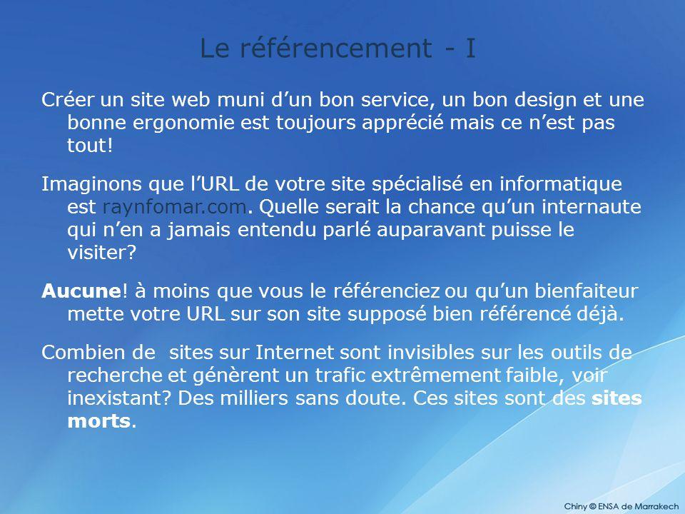 Le référencement - II Définition Sur Internet créer un lien depuis une page A pointant sur le site B désigne que la ressource B est référencée par la ressource A.