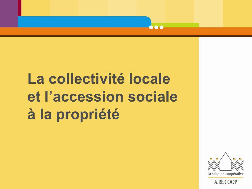 La collectivité locale et l'accession sociale à la propriété