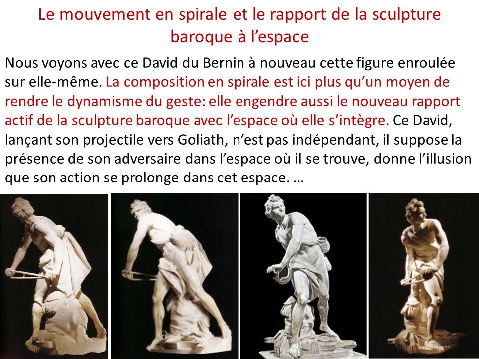 Nous voyons avec ce David du Bernin à nouveau cette figure enroulée sur elle-même.
