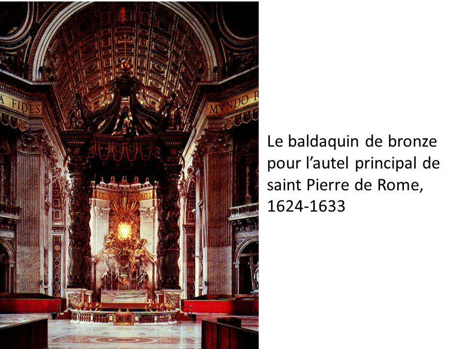 Le baldaquin de bronze pour l'autel principal de saint Pierre de Rome, 1624-1633
