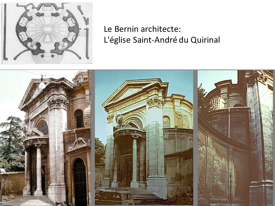 Le Bernin architecte: L église Saint-André du Quirinal
