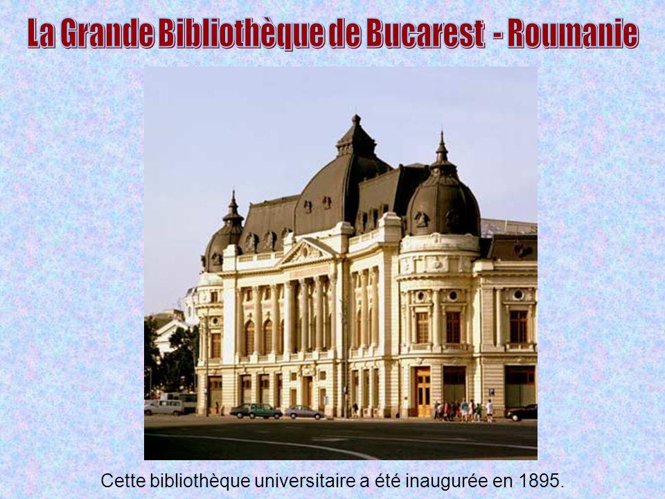 Cette bibliothèque universitaire a été inaugurée en 1895.