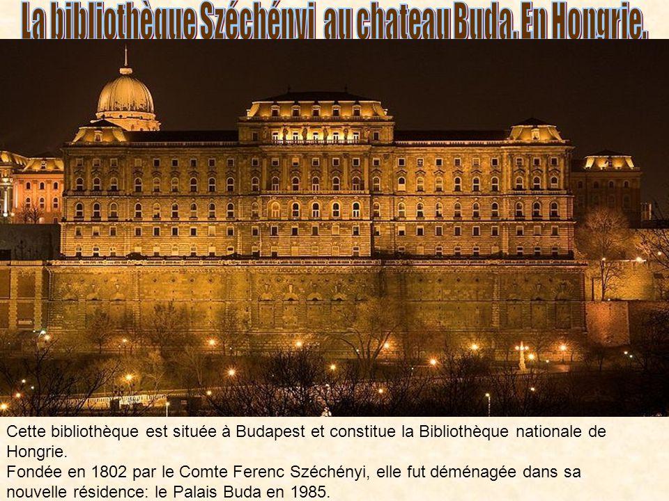 Cette bibliothèque est située à Budapest et constitue la Bibliothèque nationale de Hongrie.