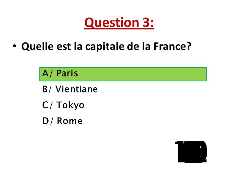 Question 3: Quelle est la capitale de la France.