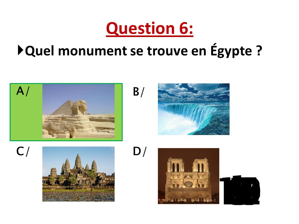 151413121110987654321 Question 5: C'est un ………. homme. A/ vieil B/ vieille C/ vieux D/ beau