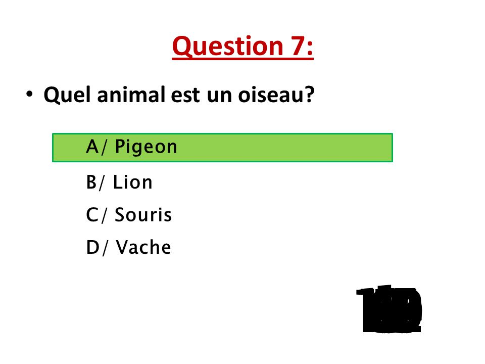 Question 1:  Quel mot ne prend pas un x au pluriel: A/ Hibou B/ Trou C/ Caillou D/ Chou 15 141312111098765 4 32 1