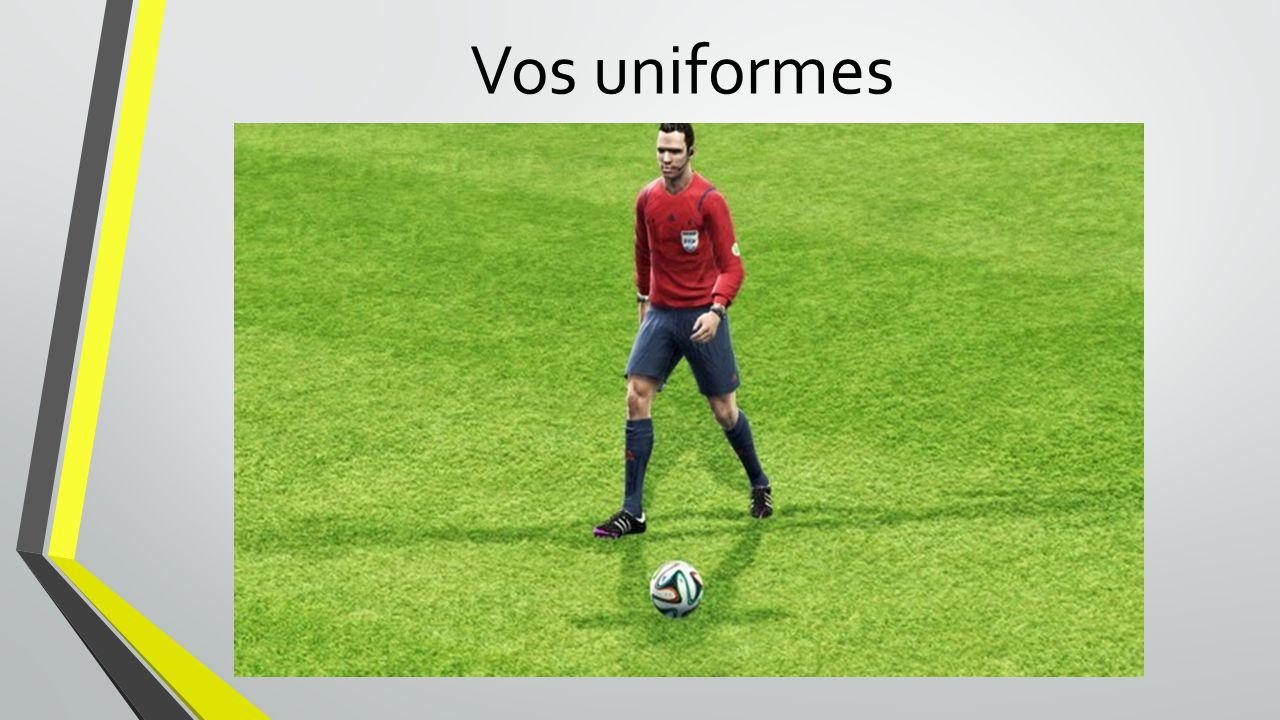 Vos uniformes