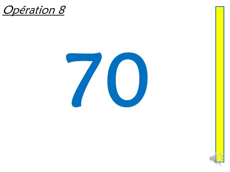 Opération 7 60