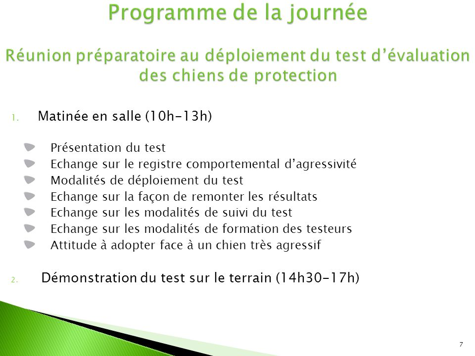 1. Matinée en salle (10h-13h) Présentation du test Echange sur le registre comportemental d'agressivité Modalités de déploiement du test Echange sur l