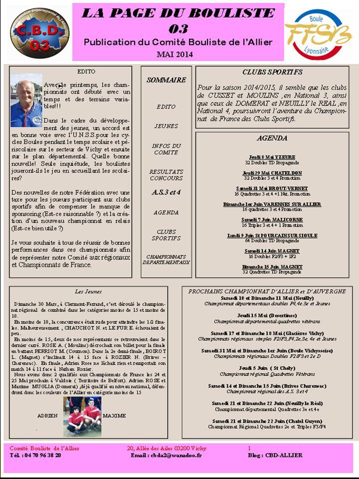 Information sur les produits/services LA PAGE DU BOULISTE 03 Publication du Comité Bouliste de l'Allier Comité Bouliste de l'Allier 20, Allée des Aile