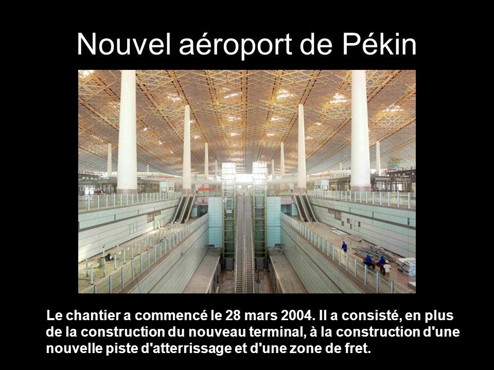 Nouvel aéroport de Pékin Le chantier a commencé le 28 mars 2004.