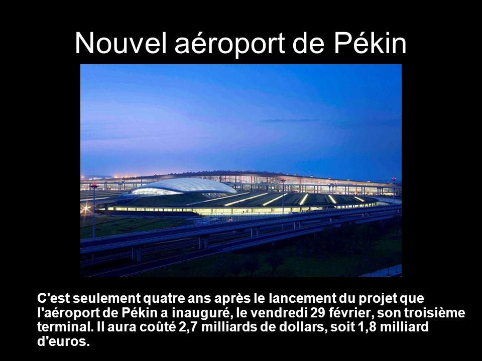 Nouvel aéroport de Pékin Le nouveau terminal a une superficie équivalente à 170 stades de football, supérieure à celle des cinq terminaux de l aéroport de Londres-Heathrow réunis.