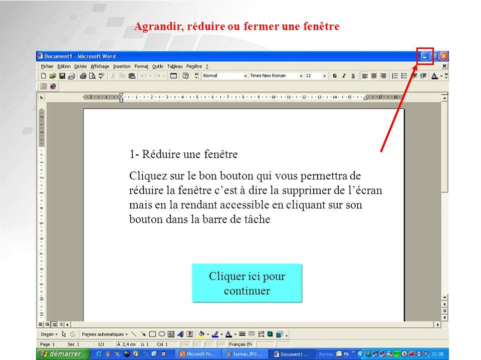 LES DIFFERENTS ELEMENTS D'UNE FENETRE : la barre de défilement horizontale Cliquer ici pour continuer 5- Cliquez sur la barre de défilement horizontal