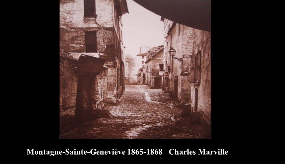 Montagne-Sainte-Geneviève 1865-1868 Charles Marville