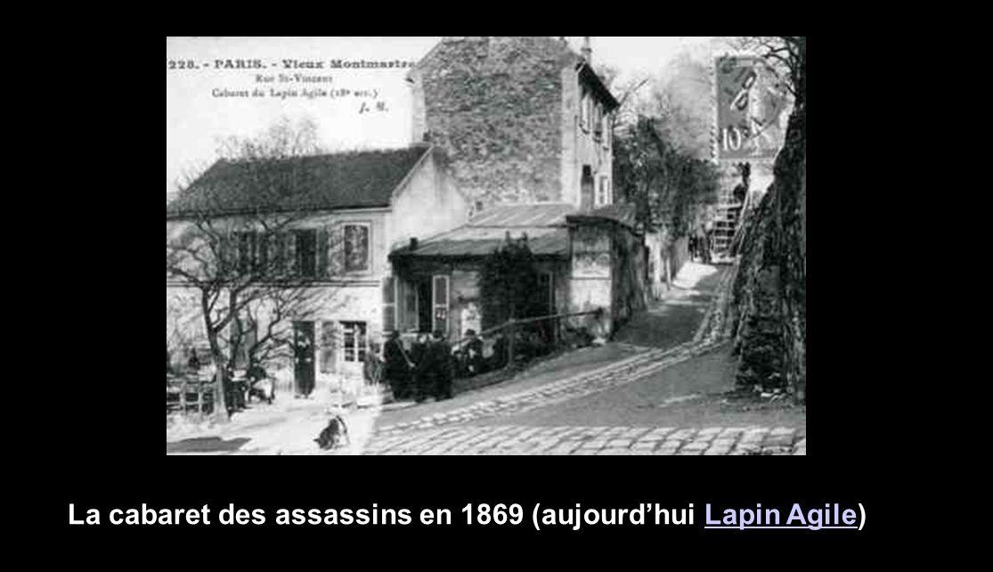 La cabaret des assassins en 1869 (aujourd'hui Lapin Agile)Lapin Agile
