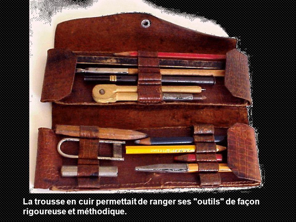 La trousse en cuir permettait de ranger ses outils de façon rigoureuse et méthodique.