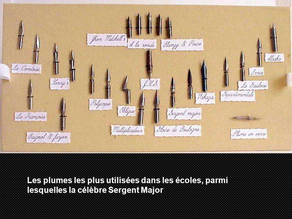 Les plumes les plus utilisées dans les écoles, parmi lesquelles la célèbre Sergent Major