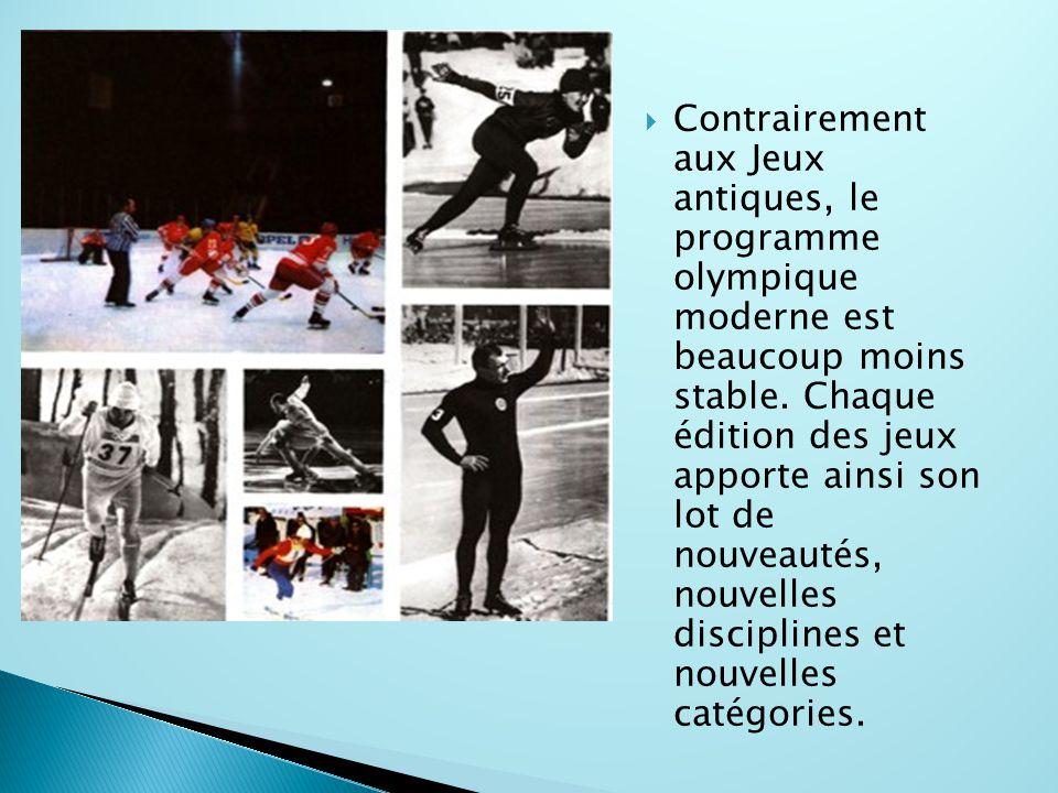  Contrairement aux Jeux antiques, le programme olympique moderne est beaucoup moins stable. Chaque édition des jeux apporte ainsi son lot de nouveaut