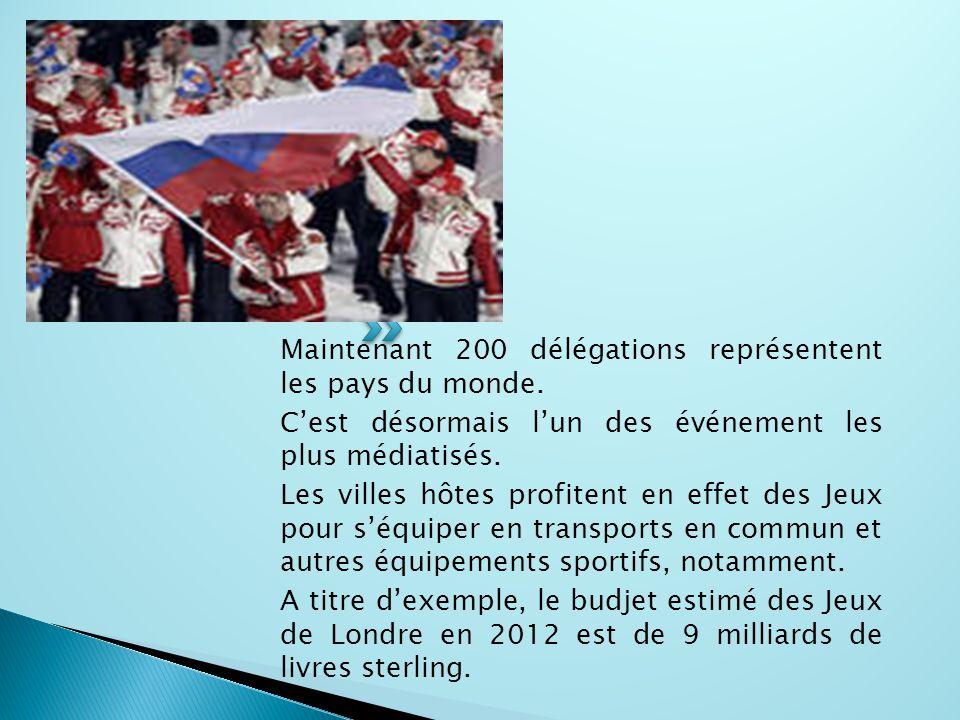 Maintenant 200 délégations représentent les pays du monde. C'est désormais l'un des événement les plus médiatisés. Les villes hôtes profitent en effet