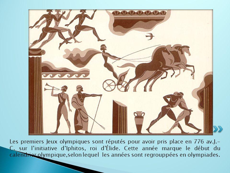 Les premiers Jeux olympiques sont réputés pour avoir pris place en 776 av.J.- C. sur l'initiative d'Iphitos, roi d'Élide. Cette année marque le début