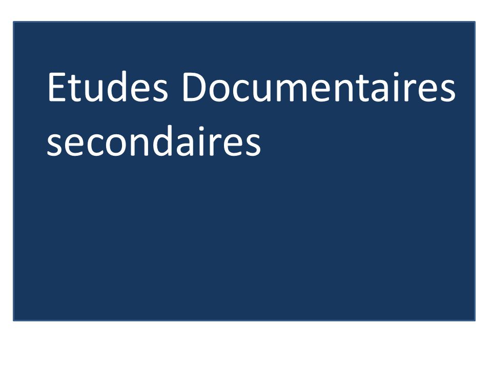 Etudes Documentaires secondaires