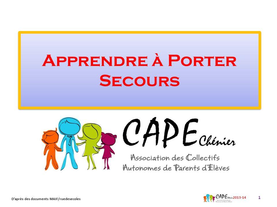 Apprendre à Porter Secours 1 2013-14 D'après des documents MAIF/ruedesecoles