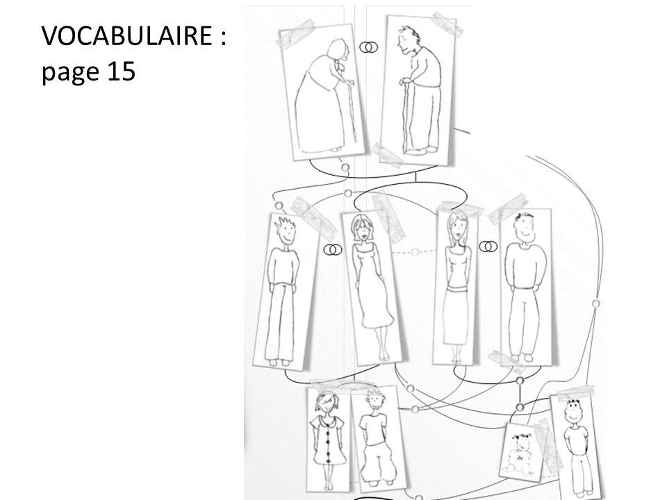 VOCABULAIRE : page 15
