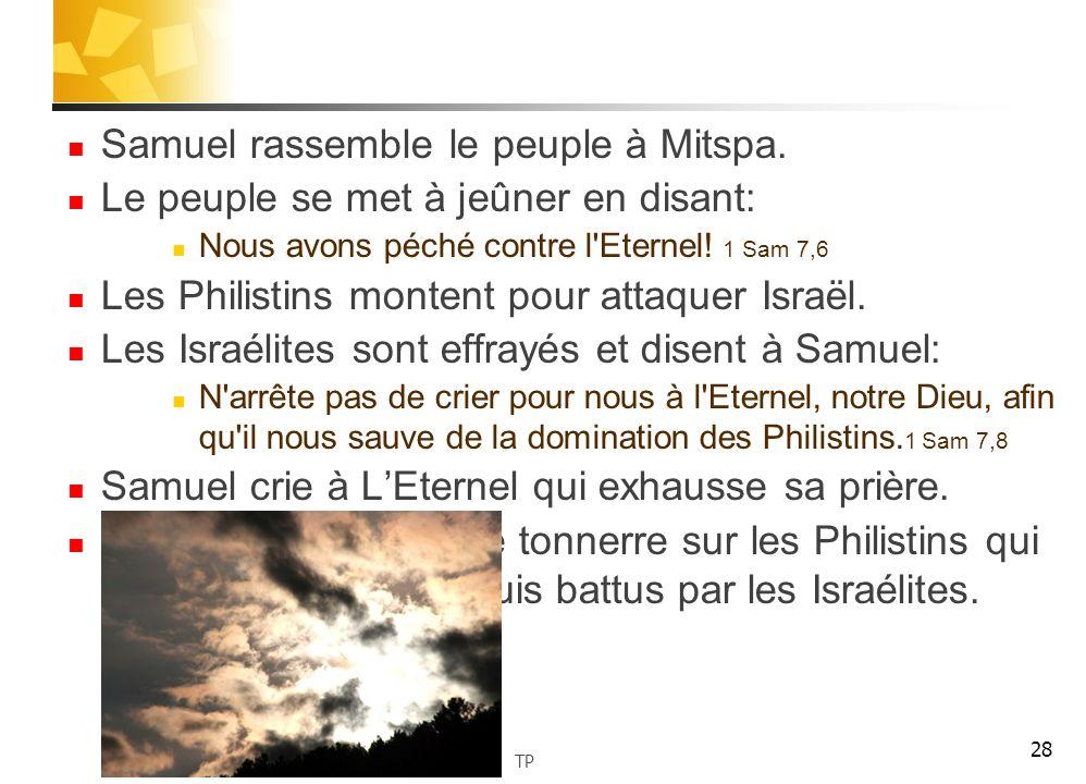 Samuel rassemble le peuple à Mitspa.
