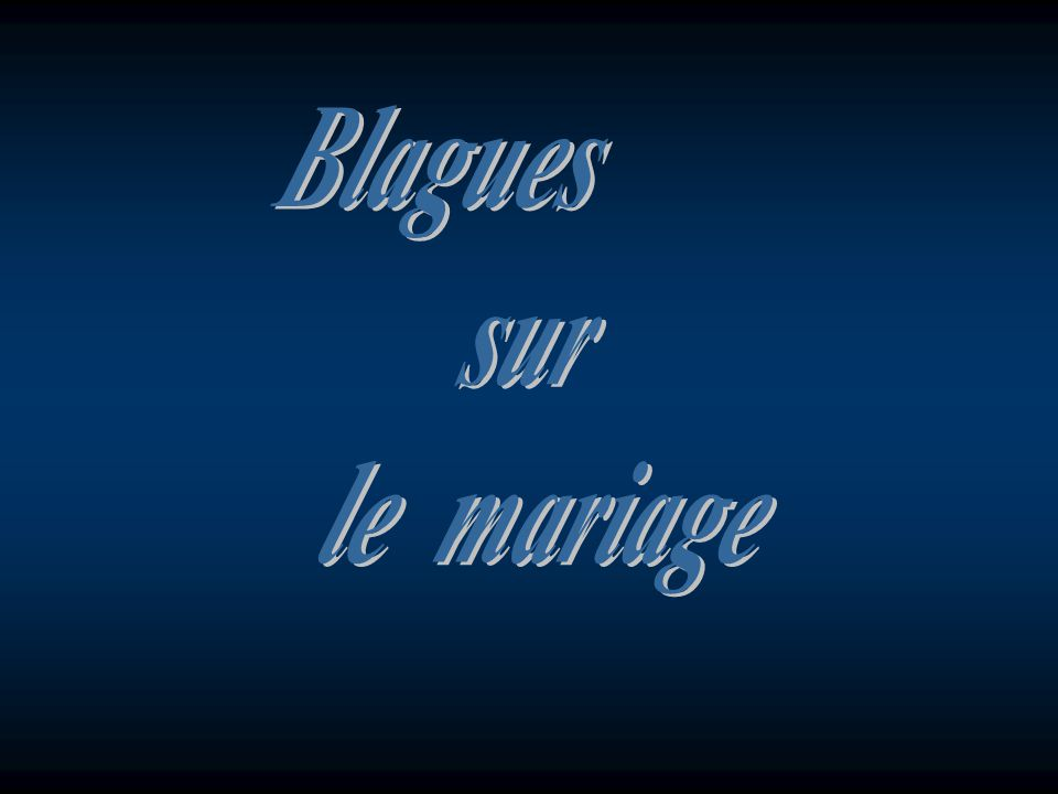 L amour rend aveugle, le mariage rend la vue