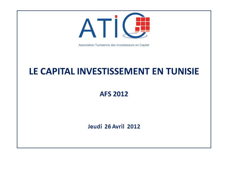 LE CAPITAL INVESTISSEMENT EN TUNISIE AFS 2012 Jeudi 26 Avril 2012