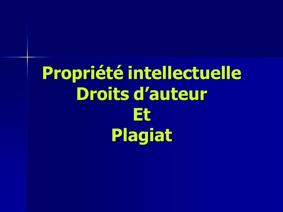 Propriété intellectuelle Droits d'auteur Et Plagiat Propriété intellectuelle Droits d'auteur Et Plagiat