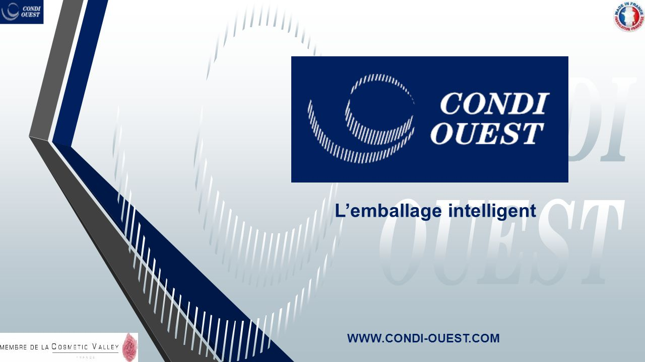 L'emballage intelligent WWW.CONDI-OUEST.COM