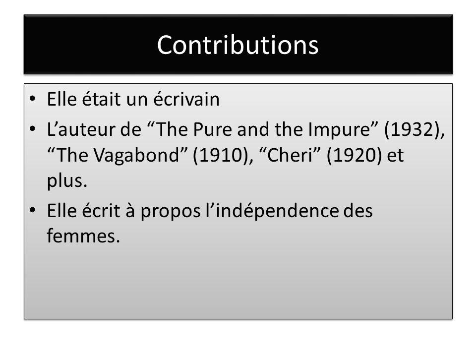 """Contributions Elle était un écrivain L'auteur de """"The Pure and the Impure"""" (1932), """"The Vagabond"""" (1910), """"Cheri"""" (1920) et plus. Elle écrit à propos"""