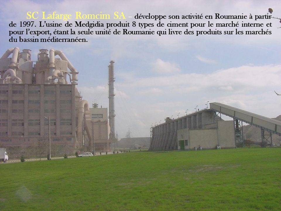 SC Lafarge Romcim SA – développe son activité en Roumanie à partir de 1997.