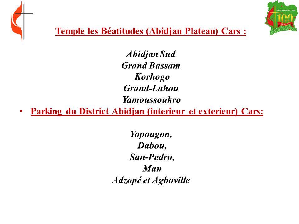 Parking Cité Administrative, ONI, Cathédrale Cars Abidjan Nord, Abobo, Abengourou Bouaké Divo et Daloa Cour de la Conférence : Pasteurs EMUCI