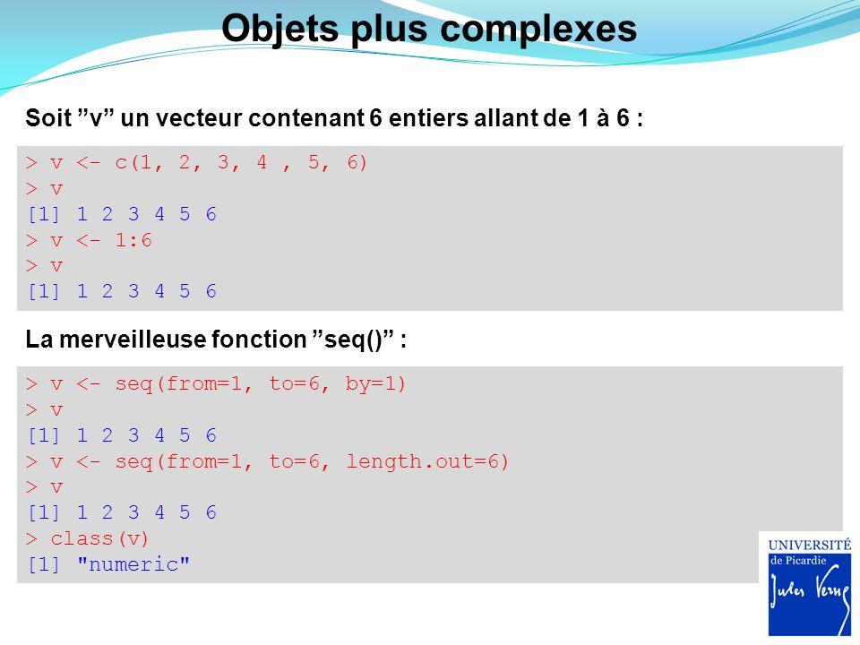 > v <- seq(from=1, to=6, by=1) > v [1] 1 2 3 4 5 6 > v <- seq(from=1, to=6, length.out=6) > v [1] 1 2 3 4 5 6 > class(v) [1]