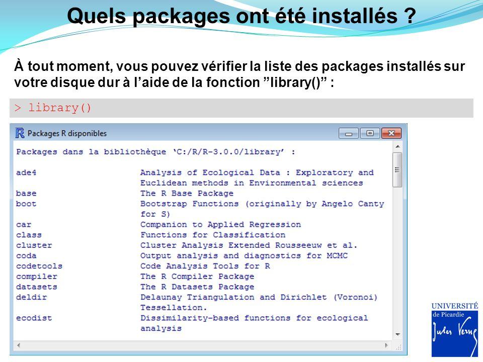 """Quels packages ont été installés ? À tout moment, vous pouvez vérifier la liste des packages installés sur votre disque dur à l'aide de la fonction """"l"""