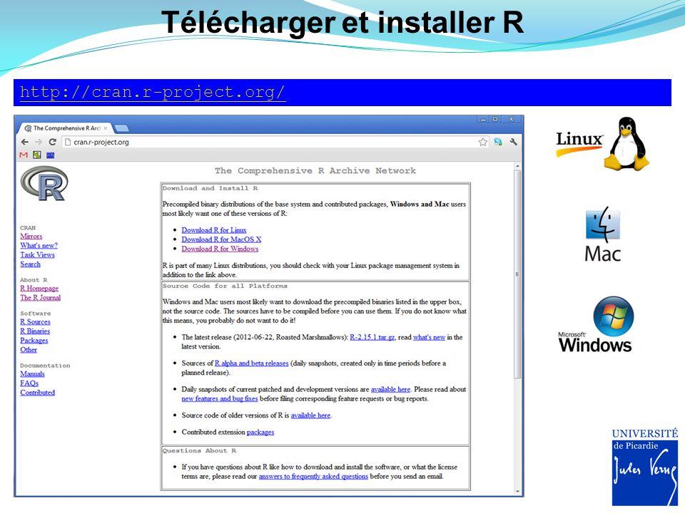 Télécharger et installer R http://cran.r-project.org/