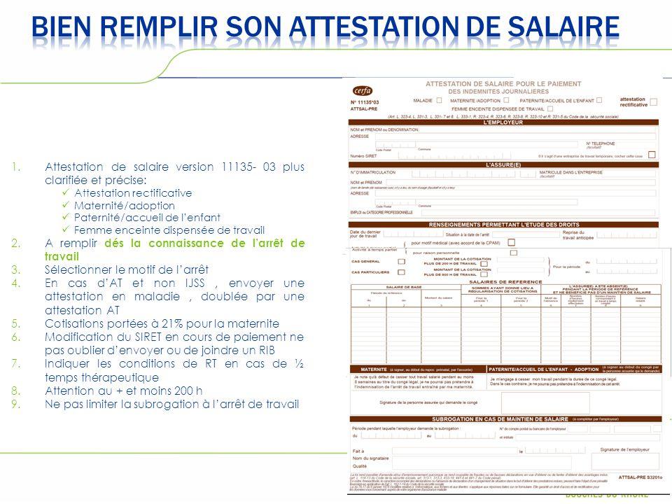 1.Attestation de salaire version 11135- 03 plus clarifiée et précise: Attestation rectificative Maternité/adoption Paternité/accueil de l'enfant Femme