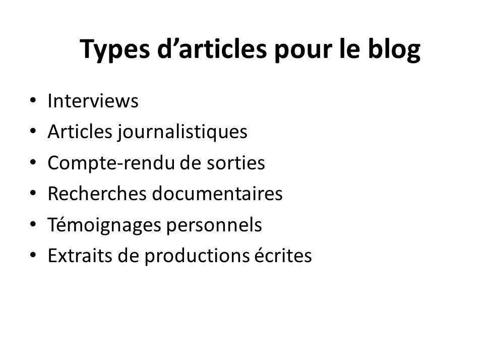 Types d'articles pour le blog Interviews Articles journalistiques Compte-rendu de sorties Recherches documentaires Témoignages personnels Extraits de