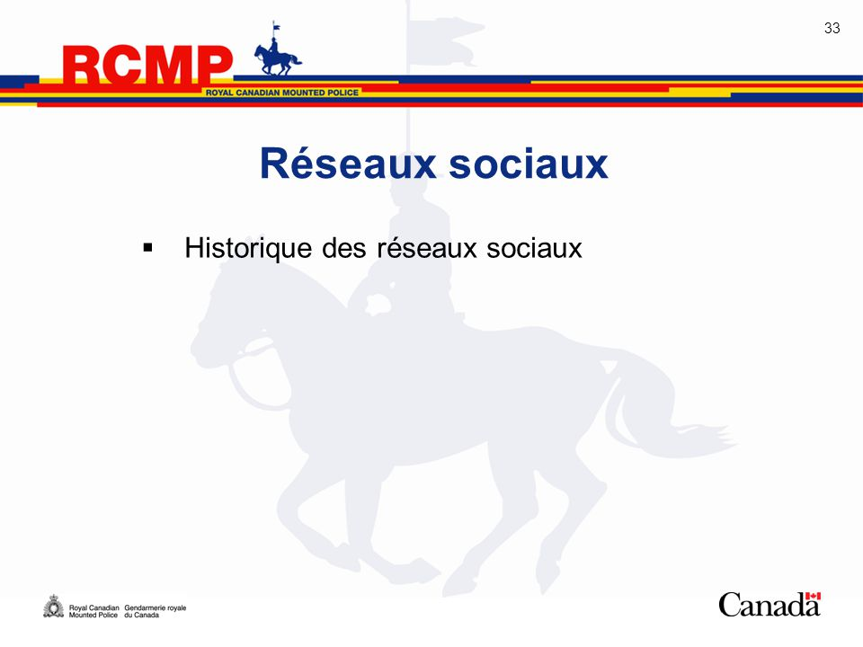 33 Réseaux sociaux  Historique des réseaux sociaux