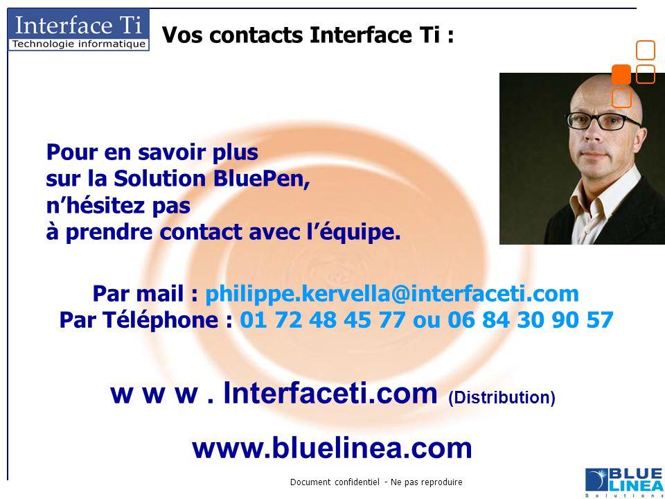 Document confidentiel - Ne pas reproduire Pour en savoir plus sur la Solution BluePen, n'hésitez pas à prendre contact avec l'équipe. Vos contacts Int