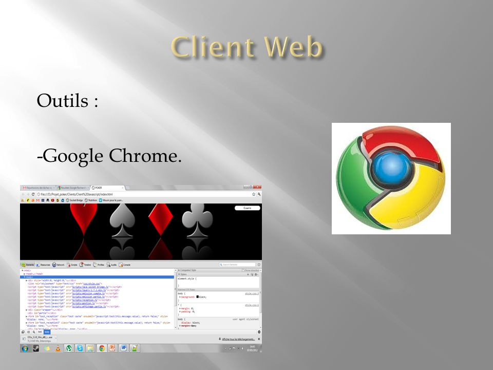 Outils : -Google Chrome.