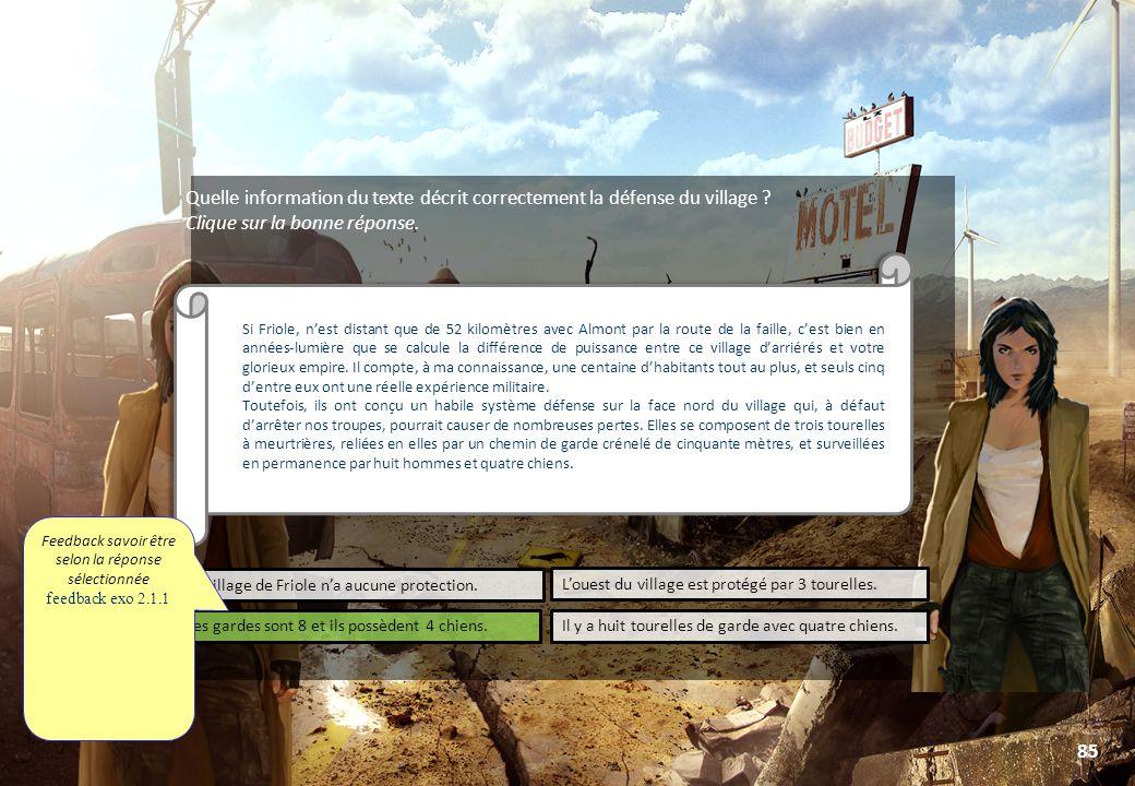 © Toute utilisation, exploitation ou diffusion de ce document en dehors du cadre d'origine est soumise à l'autorisation écrite de la société Paraschool 85 Quelle information du texte décrit correctement la défense du village .