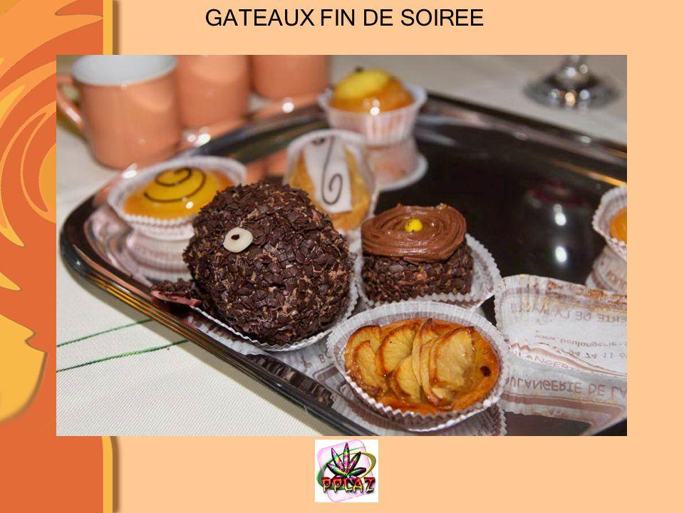 GATEAUX FIN DE SOIREE